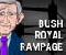 Bush Royal Rampage